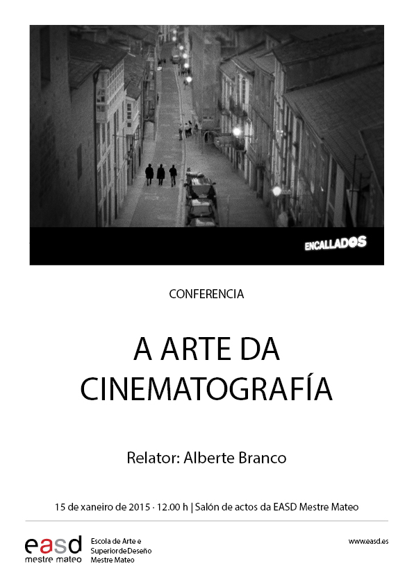 CONFERENCIAS MM| A ARTE DA CINEMATOGRAFÍA, con Alberte Branco